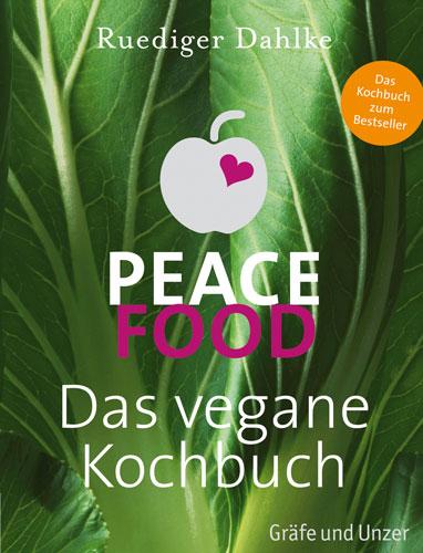 Peace-Food-Das-vegane-Kochbuch